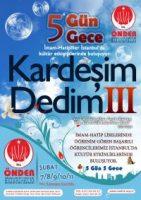KARDEŞİM DEDİM-3